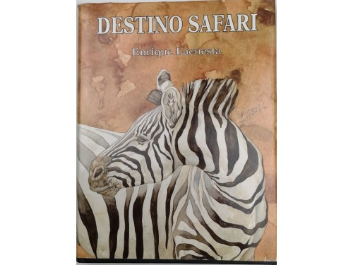 DESTINO SAFARI. E.L.
